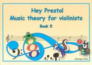Hey Presto! Music Theory for Violinists Book 5