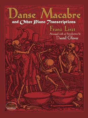 Franz Liszt: Danse Macabre And Other Piano Transcriptions
