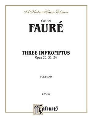 Gabriel Fauré: Three Impromptus