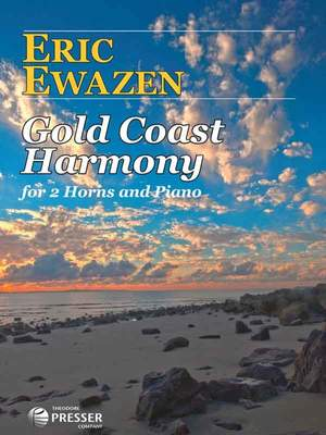 Ewazen, E: Gold Coast Harmony