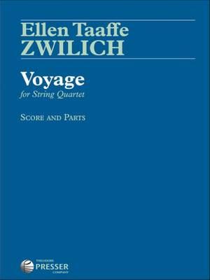 Zwilich, E T: Voyage for String Quartet
