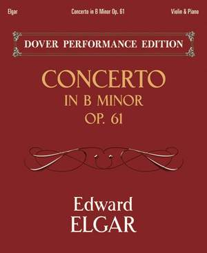 Elgar: Concerto In B Minor Op. 61
