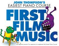 John Thompson's Piano Course: First Film Music