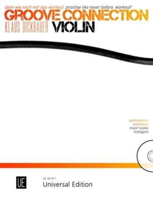 Dickbauer, K: Groove Connection – Violin
