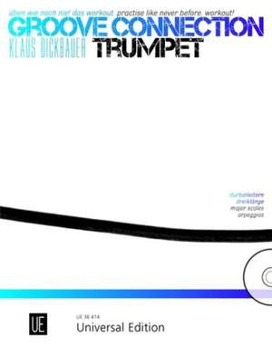 Dickbauer, K: Groove Connection – Trumpet