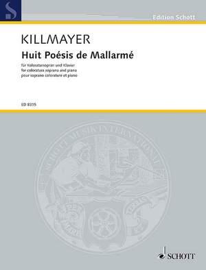 Killmayer, W: Huit Poésies de Mallarmé
