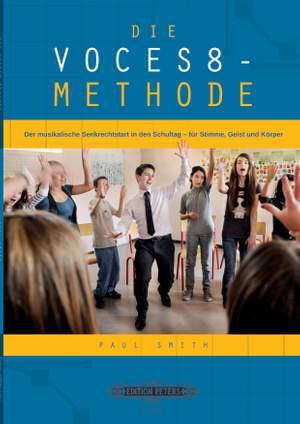 Smith, P: The VOCES8 Method (German edition)