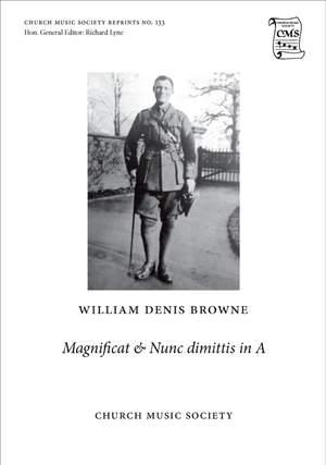 Browne, William Denis: Magnificat and Nunc dimittis in A