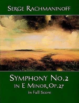 Sergei Rachmaninov: Symphony No. 2 In E Minor, Op. 27 In Full Score
