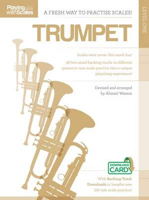 Playing With Scales: Trumpet Level 1