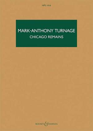 Turnage, M: Chicago Remains