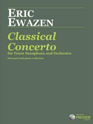 Ewazen, E: Classical Concerto