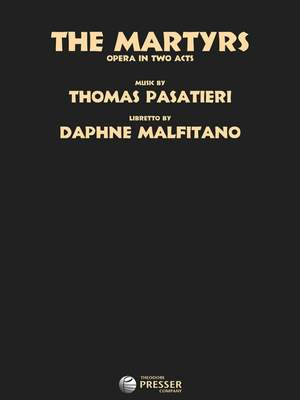 Pasatieri, T: The Martyrs