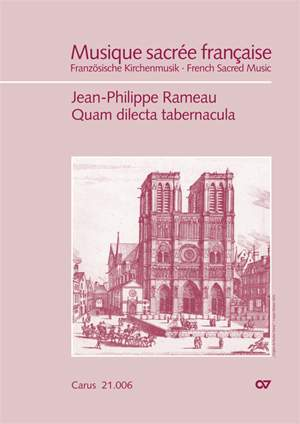 Rameau: Quam dilecta tabernacula (Psalm 83)