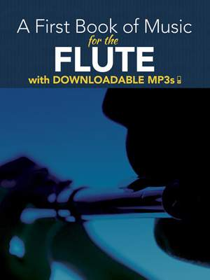 A First Book Of Music For The Flute