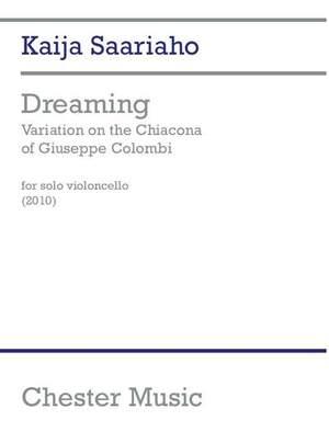 Kaija Saariaho: Dreaming - Variation On The Chiacona Of Colombi