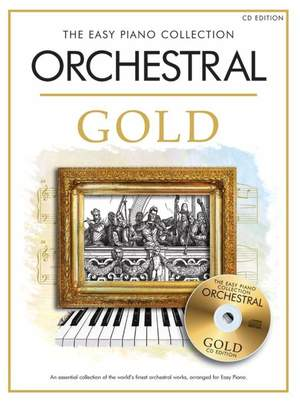 The Easy Piano Collection Orchestral Gold