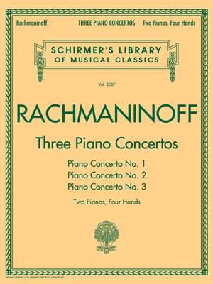 Sergei Rachmaninov: Three Piano Concertos: Nos. 1, 2, and 3