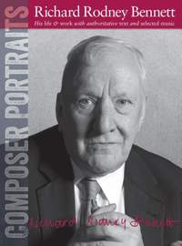 Richard Rodney Bennett: Composer Portraits: Richard Rodney Bennett