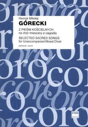 Górecki, H M: Selected Sacred Songs