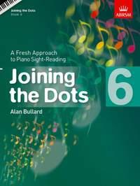 Alan Bullard: Joining The Dots - Book 6