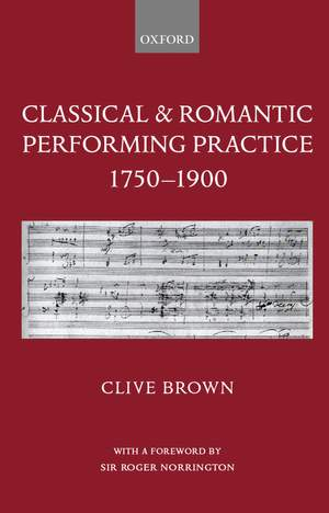 Classical and Romantic Performing Practice 1750-1900 Product Image