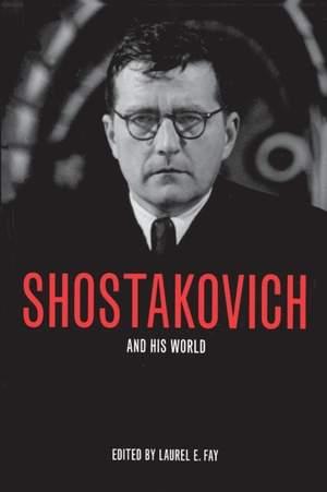 Shostakovich and His World