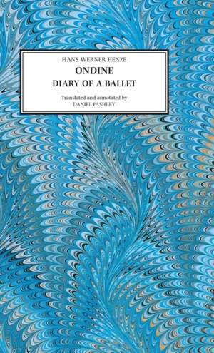 Ondine: Diary of a Ballet