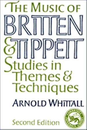 The Music of Britten and Tippett