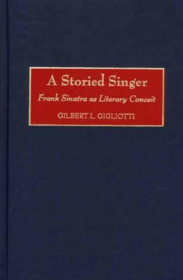 A Storied Singer: Frank Sinatra as Literary Conceit