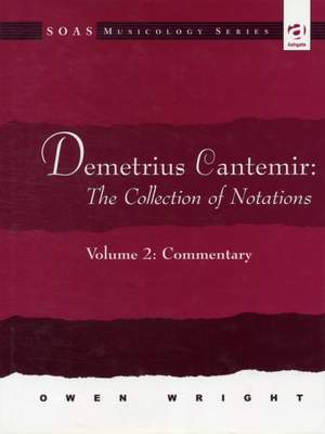 Demetrius Cantemir: The Collection of Notations: Volume 2: Commentary Product Image