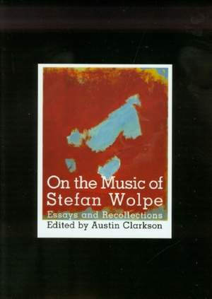 On the Music of Stefan Wolpe