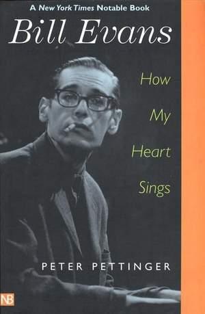 Bill Evans: How My Heart Sings