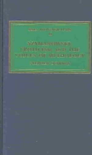 Szymanowski, Eroticism and the Voices of Mythology