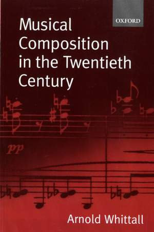 Musical Composition in the Twentieth Century