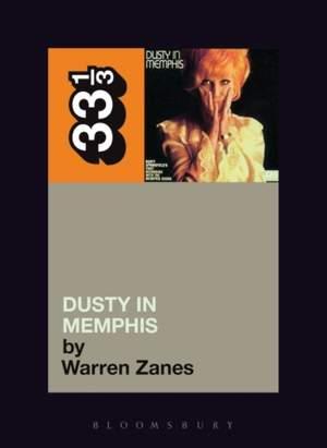 """Dusty Springfield's """"Dusty in Memphis"""""""