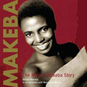 Makeba: The Miriam Makeba Story