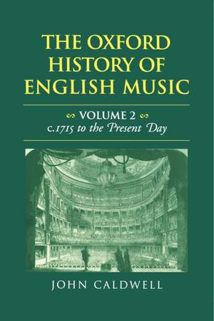 The Oxford History of English Music: Volume 2
