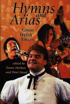Hymns and Arias: Great Voices of Wales