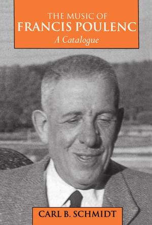 The Music of Francis Poulenc (1899-1963): A Catalogue