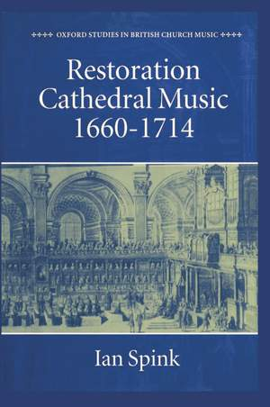 Restoration Cathedral Music: 1660-1714