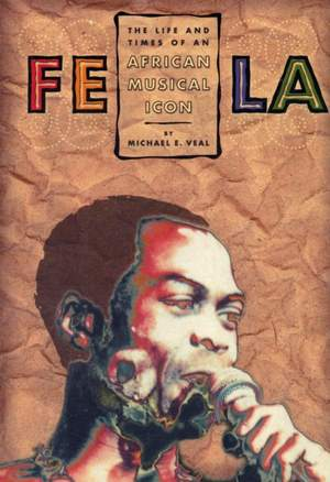Fela: Life And Times Of An African
