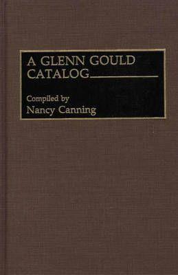 A Glenn Gould Catalog