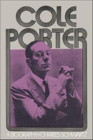 Cole Porter: A Biography