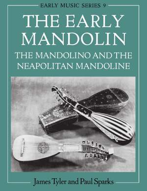 The Early Mandolin: The Mandolino and the Neapolitan Mandoline