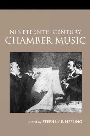 Nineteenth-Century Chamber Music