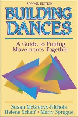 Building Dances: A Guide to Putting Movements Together