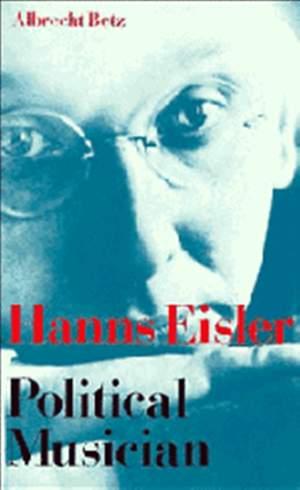Hanns Eisler Political Musician