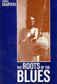 The Roots of the Blues: African Search