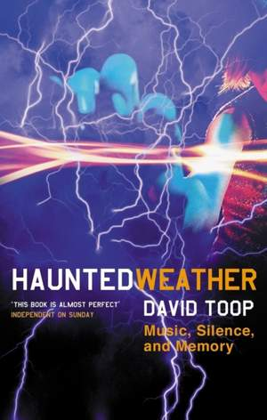 Haunted Weather: Music, Silence, and Memory